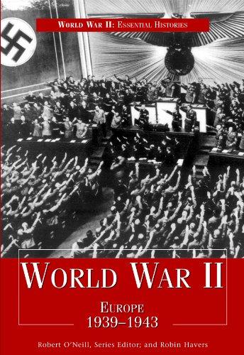 9781435891302: World War II: Europe 1939-1943 (World War II: Essential Histories)