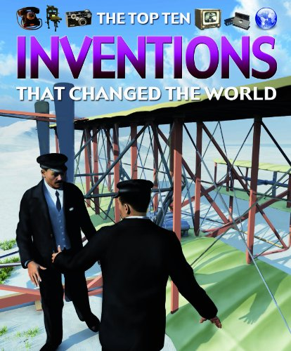 9781435891746: The Top Ten Inventions That Changed the World