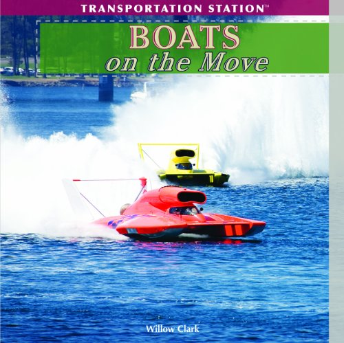 Boats on the Move (Transportation Station): Clark, Willow