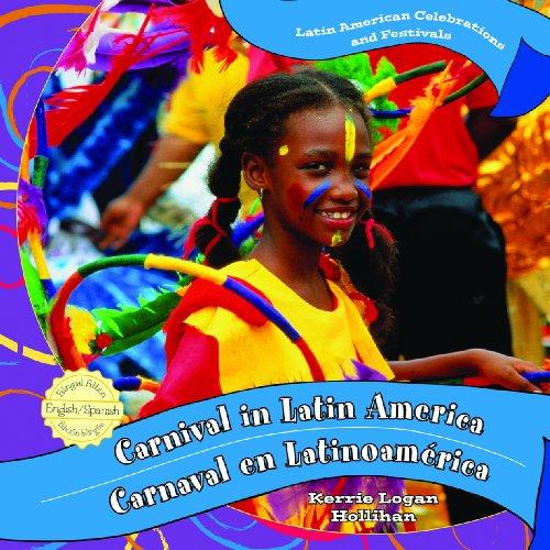 9781435893665: Carnival in Latin America/Carnaval En Latinoamerica (Latin American Celebrations and Festivals)