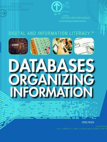 Databases: Organizing Information (Library Binding): Greg Roza