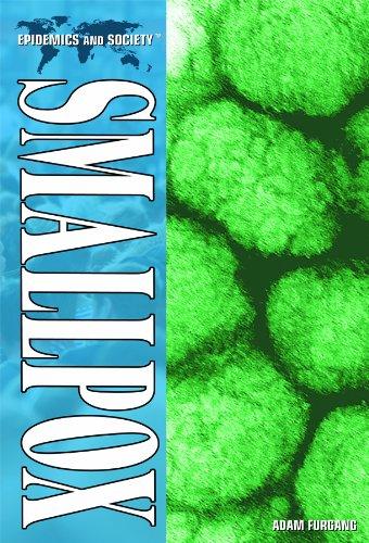 Smallpox (Epidemics and Society): Furgang, Adam