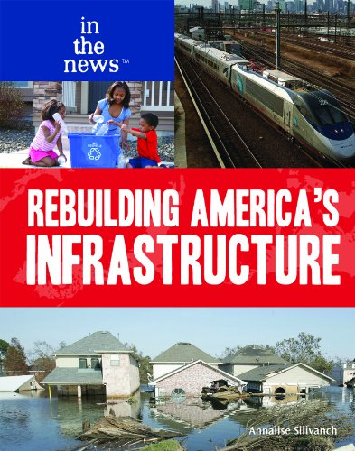 Rebuilding America's Infrastructure (In the News (Library)): Silivanch, Annalise