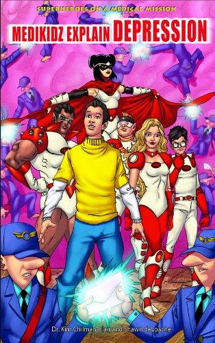 Medikidz Explain Depression (Superheroes on a Medical Mission): Kim Chilman-blair