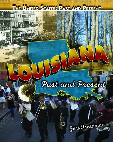 Louisiana: Past and Present (Library Binding): Jeri Freedman