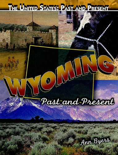 9781435895270: Wyoming: Past and Present (United States: Past & Present (Paperback))