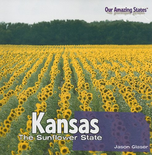 9781435897823: Kansas: The Sunflower State (Our Amazing States (Paperback))