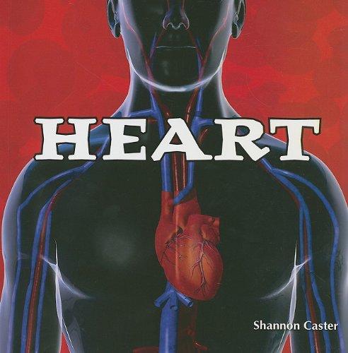 9781435898288: Heart (Body Works)