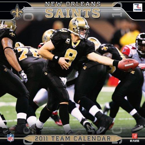 2011 New Orleans Saints Calendar: Perfect Timing - Turner