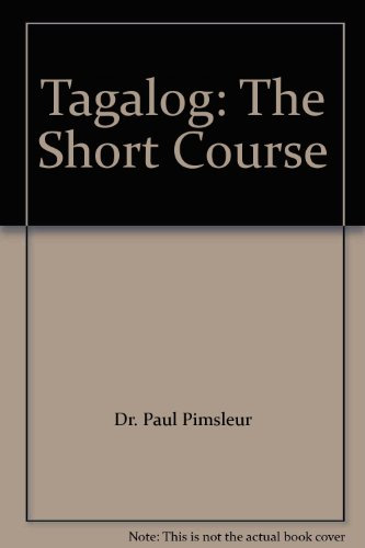 9781436101936: Tagalog: The Short Course