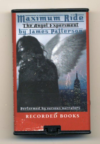 9781436105774: Maximum Ride: The Angel Experiment by James Patterson Unabridged Playaway Audiobook (Maximum Ride Series)