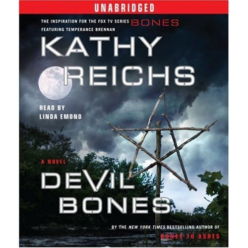Devil Bones A temperance Brennan Novel: Kathy Reichs