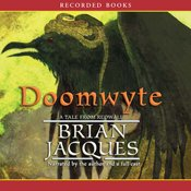 Doomwyte, a Tale From Redwall [Unabridged Library Edition]: Brian Jacques