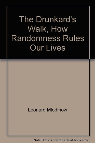 9781436164214: The Drunkard's Walk, How Randomness Rules Our Lives