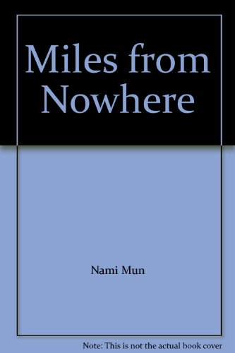 9781436178327: Miles from Nowhere