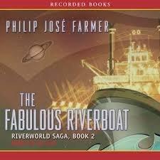 9781436186360: The Fabulous Riverboat: Riverworld Saga Book 2 (Audiobook 8 Discs)