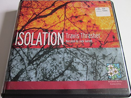 Isolation: Travis Thrasher