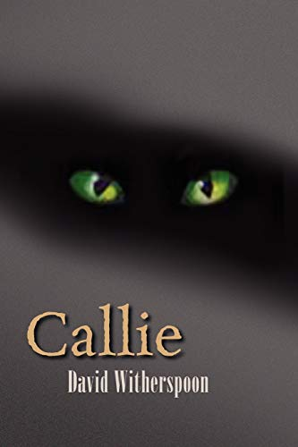 Callie: David Witherspoon
