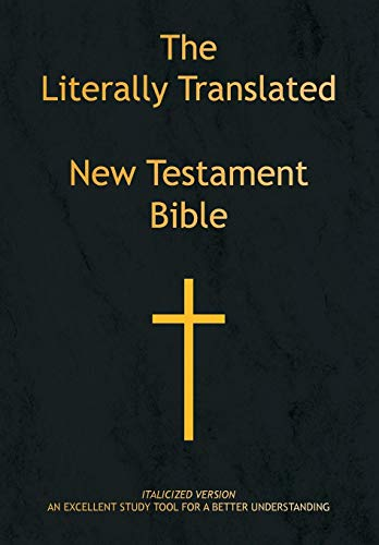 9781436301121: The Literally Translated New Testament Bible