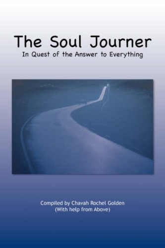 9781436301527: The Soul Journer: In Quest of the Answer to Everything