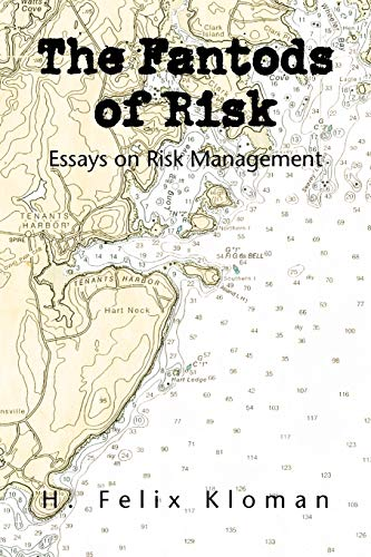 9781436302265: The Fantods of Risk: Essays on Risk Management