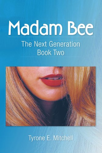 9781436305969: Madam Bee: The Next Generation Book Two