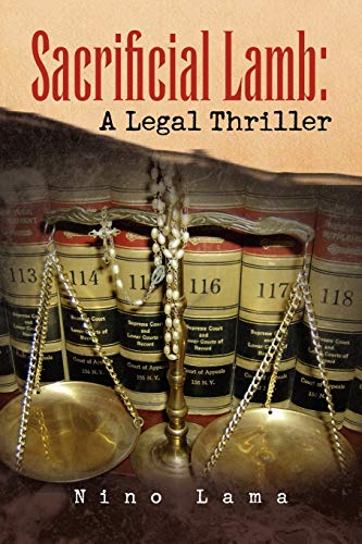 9781436306171: Sacrificial Lamb: A Legal Thriller