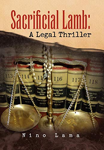 9781436306188: Sacrificial Lamb: A Legal Thriller