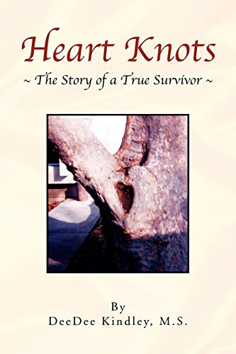 9781436306454: Heart Knots: The Story of a True Survivor