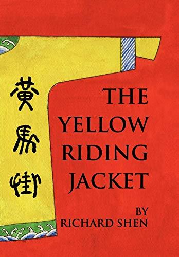 The Yellow Riding Jacket: Richard Shen