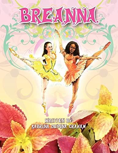 Breanna: Sabrina Depina Graham