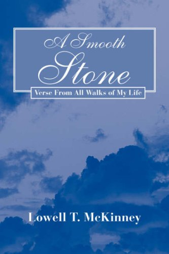 9781436309363: A Smooth Stone: Verse from all Walks of My Life