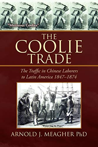 9781436309424: The Coolie Trade: The Traffic in Chinese Laborers to Latin America