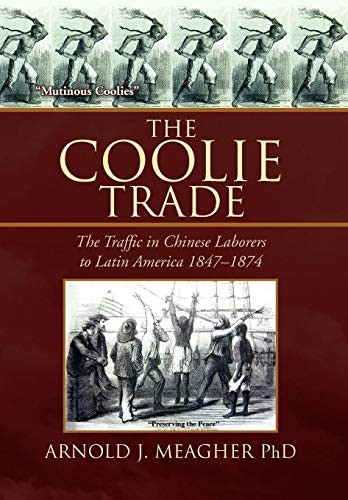 9781436309431: The Coolie Trade: The Traffic in Chinese Laborers to Latin America