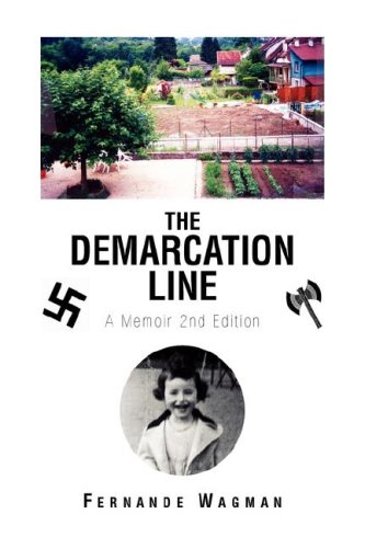 The Demarcation Line: A Memoir 2nd Edition: Wagman, Fernande