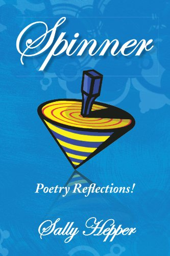 Spinner: Poetry Reflections!: Hepper, Sally
