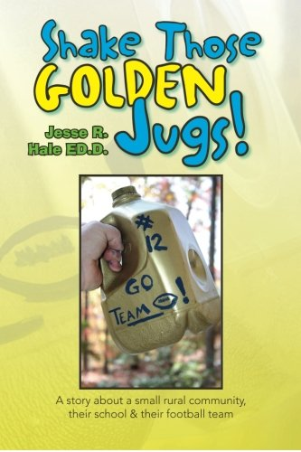 9781436312714: Shake those Golden Jugs!