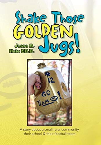 9781436312721: Shake Those Golden Jugs!