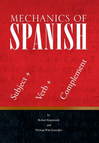 9781436312998: Mechanics of Spanish