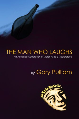 9781436313858: The Man Who Laughs: An Abridged Adaptation Of Victor Hugo's Masterpiece