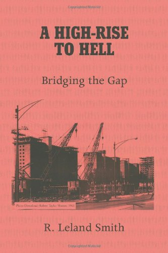 9781436314213: A HIGH-RISE TO HELL: Bridging the Gap