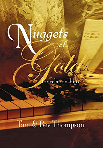 Nuggets of Gold: Tom and Bev Thompson