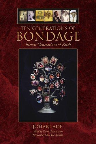 9781436316651: Ten Generations of Bondage: Eleven Generations of Faith