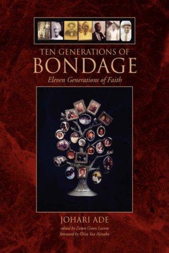 9781436316668: Ten Generations Of Bondage