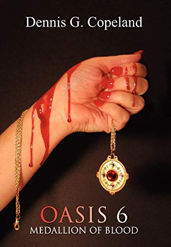 Oasis 6: Medallion of Blood