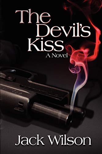 9781436319218: The Devil's Kiss: A Novel