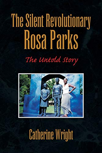 9781436319904: The Silent Revolutionary Rosa Parks: The Untold Story