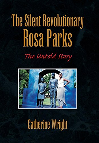 9781436319911: The Silent Revolutionary Rosa Parks: The Untold Story
