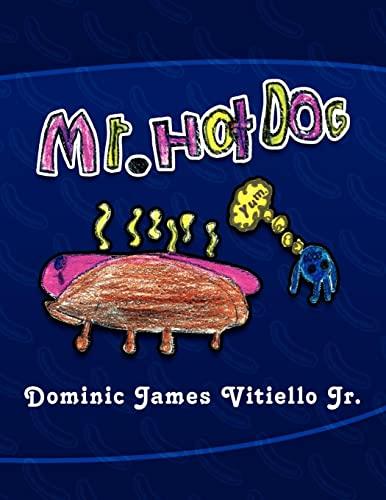 Mr. Hotdog: Dominic James Jr. Vitiello
