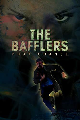 The Bafflers: Phat Chanse